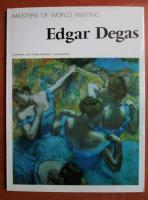 Anticariat: Edgar Degas. Masters of world painting