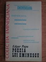 Edgar Papu - Poezia lui Eminescu