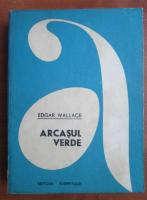Anticariat: Edgar Wallace - Arcasul verde