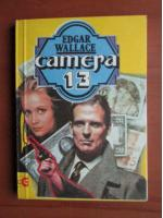 Anticariat: Edgar Wallace - Camera 13