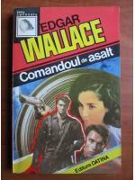 Anticariat: Edgar Wallace - Comandoul de asalt