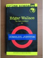 Anticariat: Edgar Wallace - Consiliul justitiei