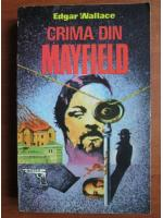 Anticariat: Edgar Wallace - Crima din Mayfield