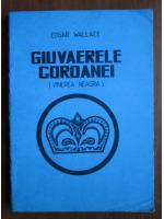 Anticariat: Edgar Wallace - Giuvaerele coroanei