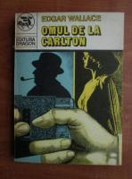 Anticariat: Edgar Wallace - Omul de la Carlton