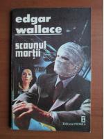 Anticariat: Edgar Wallace - Scaunul mortii