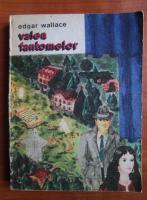 Anticariat: Edgar Wallace - Valea fantomelor