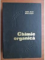 Anticariat: Edith Beral - Chimie organica