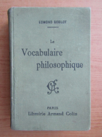 Anticariat: Edmond Goblot - Le vocabulaire philosophique (1917)