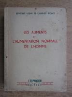 Edmond Lesne - Les aliments et l'alimentation normale de l'homme