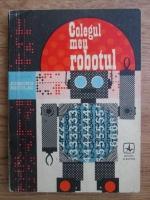 Edmond Nicolau - Colegul meu robotul
