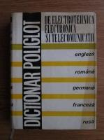 Anticariat: Edmond Nicolau - Dictionar poliglot de electrotehnica, electronica si telecomunicatii (engleza, romana, germana, franceza, rusa)