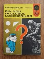 Edmond Nicolau - Din nou la clubul logicienilor
