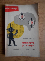 Edmond Nicolau - Robotii si viata
