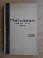 Edmond Rostand - Cyrano de Bergerac, Comedie eroica in cinci acte in versuri (1936)
