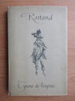 Edmond Rostand - Gyrano de Bergerac