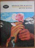 Anticariat: Edmond si Jules de Goncourt - Germinie Lacerteux