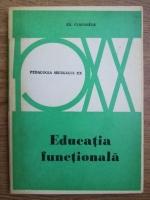 Edouard Claparede - Educatia functionala