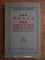 Anticariat: Edouard de Pomiane - 365 menus 365 recettes