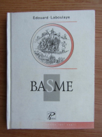 Anticariat: Edouard Laboulaye - Basme
