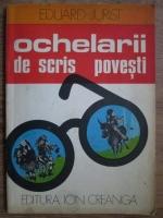 Eduard Jurist - Ochelarii de scris povesti