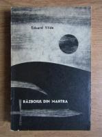 Anticariat: Eduard Vilde - Razboiul din Mahtra