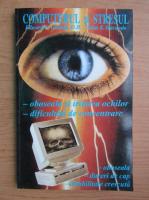 Anticariat: Edward C. Godnig - Computerul si stresul