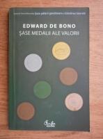 Edward de Bono - Sase medalii ale valorii