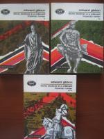 Anticariat: Edward Gibbon - Istoria declinului si a prabusirii Imperiului Roman (3 volume)