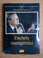 Anticariat: Edward Pietkiewicz - Eticheta managerului