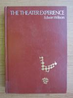 Edwin Wilson - The theater experience