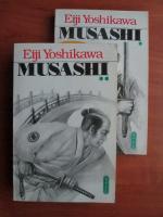 Eiji Yoshikawa - Musashi (volumele 1, 2)