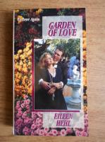 Anticariat: Eileen Hehl - Garden of love