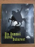 Ein Bummel durch Bukarest
