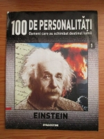 Anticariat: Einstein (100 de personalitati, Oameni care au schimbat destinul lumii, nr. 1)