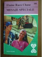 Elaine Raco Chase - Mesaje speciale