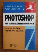 Elaine Weinmann - Photoshop pentru windows si macintosh