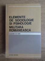 Elemente de sociologie si psihologie militara romaneasca