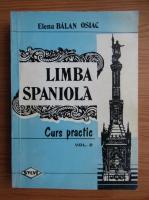 Anticariat: Elena Balan Osiac - Limba spaniola (volumul 2)
