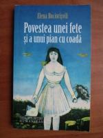 Anticariat: Elena Bociorisvili - Povestea unei fete si a unui pian cu coada