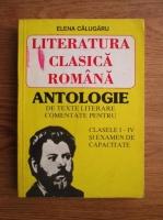 Anticariat: Elena Calugaru - Literatura clasica romana. Antologie de texte literare comentate pentru clasele I-IV