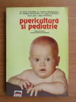 Anticariat: Elena Chitimia - Puericultura si pediatrie