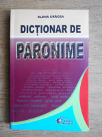 Anticariat: Elena Cracea - Dictionar de paronime