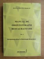 Elena Cristina Marcov - Manual de odontoterapie restauratoare