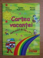 Anticariat: Elena Croitoru - Cartea vacantei. Pentru scolarii din clasa a IV-a (2001)