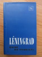 Elena Dorochinskaia - Leningrad. Guide du touriste