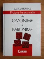Elena Gorunescu - Dictionar francez-roman de omonime si paronime