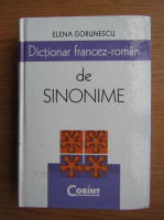 Elena Gorunescu - Dictionar francez-roman de sinonime