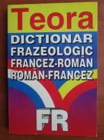 Anticariat: Elena Gorunescu - Dictionar frazeologic Francez-Roman/Roman-Francez