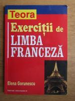 Elena Gorunescu - Exercitii de limba franceza